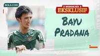 Wawancara Eksklusif - Bayu Pradana (Bola.com/Adreanus Titus)