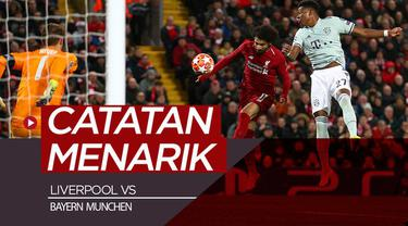 Berita video 5 catatan menarik laga Liverpool vs Bayern Munchen pada leg I babak 16 Besar Liga Champions 2018-2019.