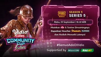 Link Live Streaming Vidio Community Cup Ladies Season 5 PUBGM Series 5 di Vidio Malam Ini