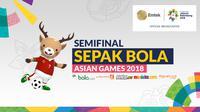 Semifinal Sepak Bola Asian Games 2018. (Bola.com/Dody Iryawan)