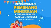 Pemenang Beraksi Bareng Liputan6.com periode 18 - 24 Juni 2020.