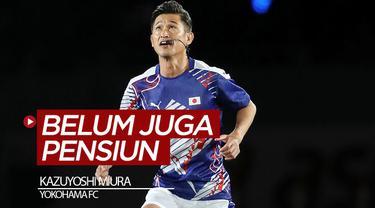 Berita video Kazuyoshi Miura yang sudah berusia 52 tahun masih teken kontrak baru di Yokohama FC. Belum juga pensiun ya Miura?