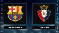 Liga Spanyol: Barcelona Vs Osasuna. (Bola.com/Dody Iryawan)