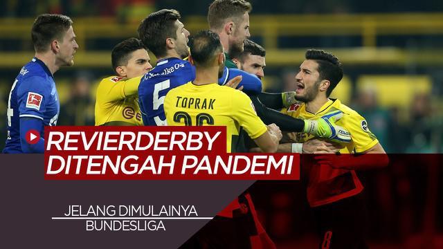 Berita Video tentang Menanti Derby Borussia Dortmund Vs Schalke 04 Ditengah Pandemi COVID-19