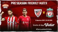 Jadwal dan Live Streaming Pertandingan Pramusim Athletic Club Bilbao vs Liverpool Gratis di Vidio, Minggu 8 Agustus 2021. (Sumber : dok. vidio.com)