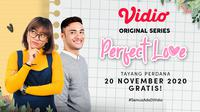 Original Series Perfect Love episode perdana sudah dapat disaksikan melalui platform streaming Vidio. (Sumber: Vidio)