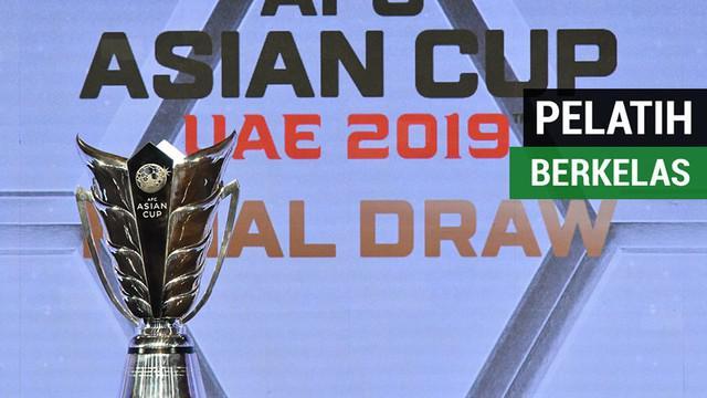 Berita video daftar pelatih di Piala Asia 2019 dengan kelas Piala Dunia. Ada siapa sajakah?