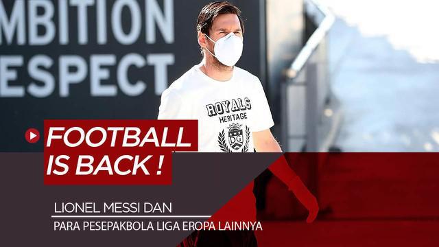 Berita Video para pesepakbola dunia mulai kembali latihan dan siap bertanding, termasuk Lionel Messi dan pemain Juventus
