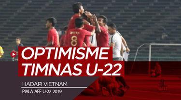 Berita video vlog Bola.com kali langsung dari Kamboja menyajikan optimisme dari pelatih dan pemain Timnas Indonesia U-22 yang akan bertemu Vietnam pada semifinal Piala AFF U-22 2019.