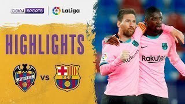 Berita Video Highlights Liga Spanyol, Barcelona Ditahan Imbang Levante 3-3, Rabu (12/5/2021)