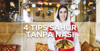 Sahur Tanpa Nasi, Ini 4 Tipnya