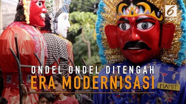 Ondel-ondel, bagian dari kebudayaan Betawi yang menjadi ikon kota Jakarta. Namun nasib Ondel-ondel kini makin tergerus arus modernisasi. Mampukah ondel-ondel bertahan?