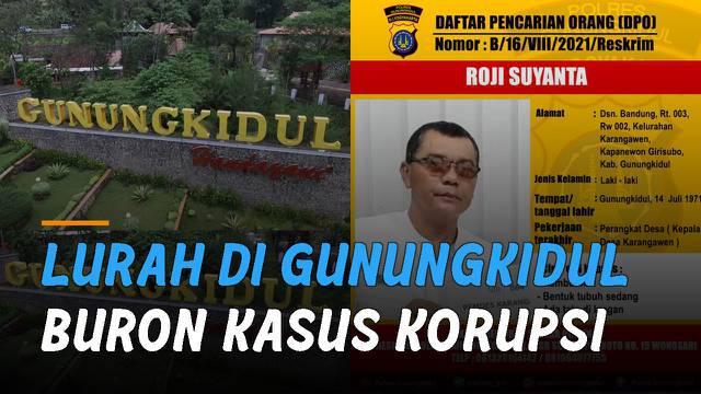 Seorang Lurah Karangawen, Kapanewon, Girisubo, Gunungkidul, D.I. Yogyakarta. Bernama Roji Suyanta masuk daftar pencarian orang (DPO).