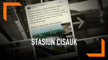 Kepala Pusat Data Informasi dan Humas Badan Nasional Penanggulangan Bencana (BNPB) Sutopo Purwo Nugroho menyebut Stasiun Cisauk yang berada di Kabupaten Tangerang mirip seperti di Frankfurt, Jerman.
