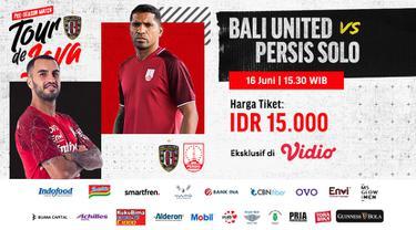 Live Streaming Tour de Java : Bali United vs Persis Solo di Vidio, Rabu 16 Juni 2021