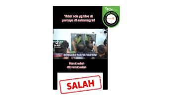 Cek Fakta Kompas TV beritakan mafia vaksin covid-19