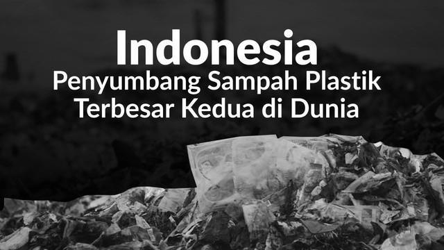 Pada 2015, studi yang dilakukan UNEP dan para mitra memperkirakan, 280 juta ton plastik diproduksi secara global tiap tahun. Indonesia menjadi negara penyumbang sampah plastik terbesar kedua di dunia.