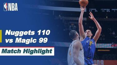 Berita Video Highlights NBA, Denver Nuggets Bungkam Tuan Rumah Orlando Magic 110-99