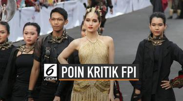 FPI Jawa Timur tolak keras Jember Fashion Carnaval karena disebut ada unsur mengumbar aurat.