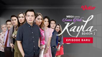 Streaming Suara Hati Istri: Kayla Season 2, Pengkhianatan untuk Kayla Tak Kunjung Selesai