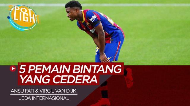 Berita video, termasuk Ansu Fati dan Virgil van Dijk berikut nama pemain yang cedera di jeda internasional