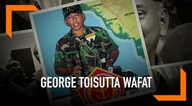 Mantan Kepala Staf TNI Angkatan Darat (KSAD) Jenderal TNI (Purn) George Toisutta meninggal dunia.