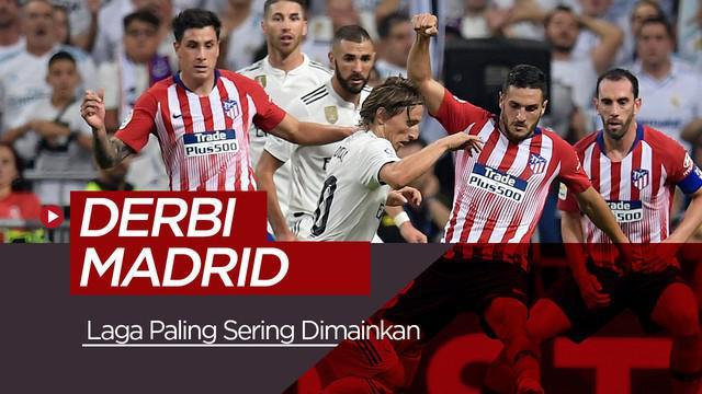 Berita video fakta tentang Derbi Madrid pada lanjutan La Liga 2018-2019 pekan ke-23, Sabtu (9/2/2019) di Stadion Wanda Metropolitano, Madrid.