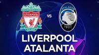 Liga Champions - Liverpool Vs Atalanta (Bola.com/Adreanus Titus)