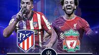 Liga Champions - Atletico Madrid Vs Liverpool, disiarkan langsung oleh SCTV.