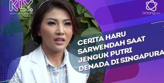 Sarwendah menahan sedih saat bercerita momen menjenguk putri Denada di Singapura.