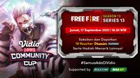 Jadwal dan Live Streaming Vidio Community Cup Season 13 Free Fire Series 13, Jumat 17 September 2021. (Sumber : dok. vidio.com)