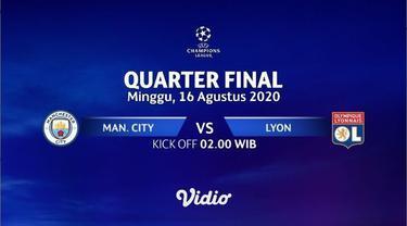 Jangan Lupa Saksikan Siaran Langsung Liga Champions, Manchester City Vs Lyon di SCTV dan Vidio Minggu Dinihari Nanti