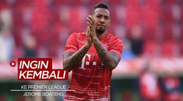 Berita Video Bek Bayern Munchen, Jerome Boateng Lempar Kode Kembali Ke Premier League