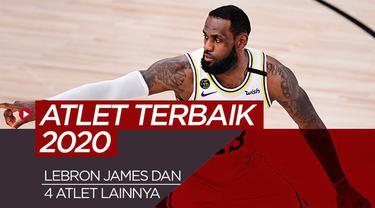 Berita motion grafis LeBron James dan 4 atlet dunia terbaik 2020 pilihan Bola.com.