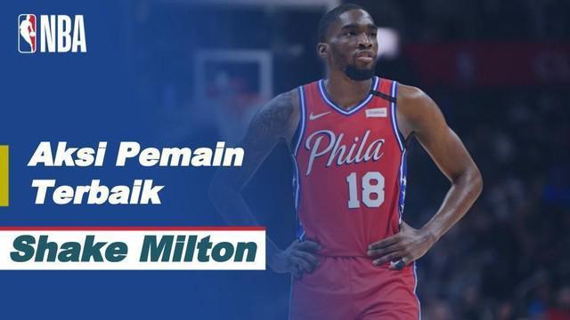 Berita video pemain terbaik NBA 2020/2021 hari ini, Jumat (15/1/2021) yaitu bintang Philadelphia 76ers, Shake Milton.