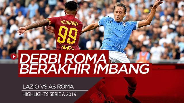 Berita Video Highlights Serie A, Lazio dan AS Roma Berbagi Angka 1-1