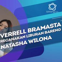 Senang Dapat Kejutan dari Natasha Wilona, Verrell Bramasta Siapkan Liburan Selanjutnya dengan Sang Kekasih