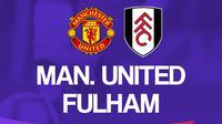 Premier League - Manchester United vs Fulham (Bola.com/Adreanus Titus)