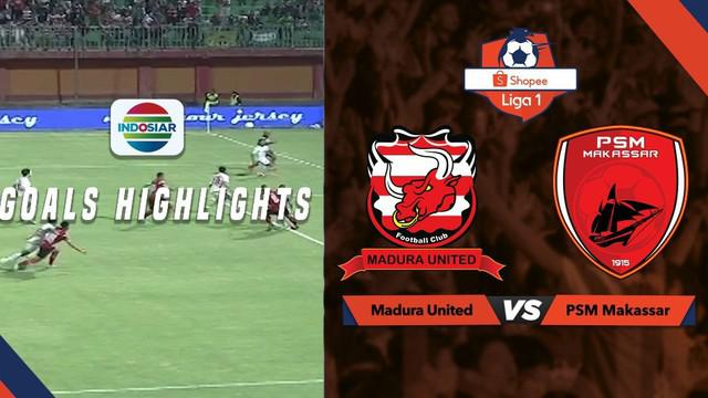 Berita video highlights Shopee Liga 1 2019 antara Madura United melawan PSM Makassar yang berakhir dengan skor 2-0, Kamis (4/7/2019).