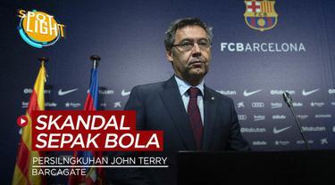 Berita video spotlight kali ini membahas tentang skandal menghebohkan yang terjadi di dunia sepak bola. Ada skandal Barcagate dan perselingkuhan John Terry.