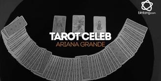 Bagaimana peruntungan Ariana Grande di sisa tahun 2017. Simak ramalannya di bintang Tarot