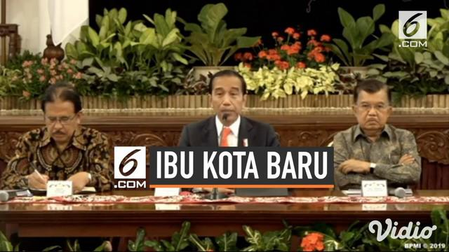 Presiden Jokowi mengatakan pemindahan Ibu Kota sebagai sebuah urgensi yang nyata. Pemerintah menetapkan Ibu Kota yang baru berada di Kalimantan TImur.