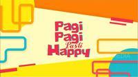 Acara Pagi Pagi Pasti Happy (Foto: YouTube)