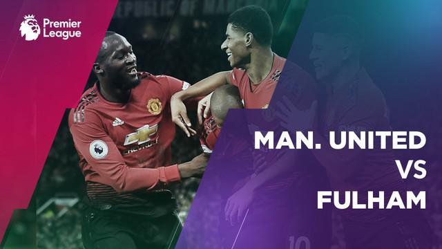 Berita video statistik Manchester United vs Fulham pada pekan ke-16 Premier League 2018-2019.
