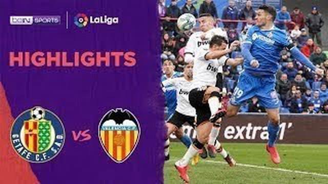 Berita Video Highlights La Liga, Getafe Naik ke Peringkat Tiga Usai Kalahkan Valencia 3-0