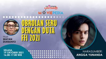 "VIDEO: Moviepedia bersama Angga Yunanda ""Obrolan Seru dengan Duta FFI 2021"""