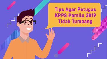 Tips Agar Petugas KPPS Pemilu 2019 Tidak Tumbang