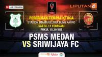 Live Streaming PSMS Medan Vs Sriwijaya FC (Liputan6.com/Trie yas)