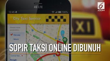 Sopir taksi online dibunuh saat mengantarkan penumpang ke tujuan. Mayat korban dibuang ke Sukabumi.