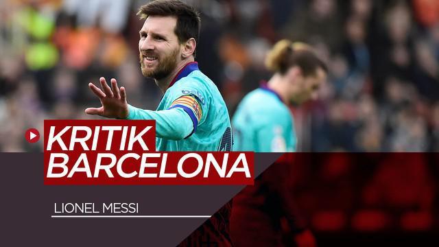 Berita Video kritikan pedas Lionel Messi untuk Barcelona setelah pemecatan Ernesto Valverde